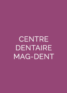 CENTRE DENTAIRE MAG-DENT