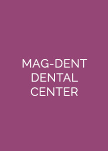 MAG-DENT DENTAL CENTER